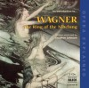 The Ring of the Nibelung: An Introduction to Wagner's Opera - Stephen Johnson