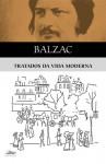 Tratados da Vida Moderna - Honoré de Balzac