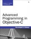 Advanced Programming in Objective-C - Stephen G. Kochan, Lee McKeeman