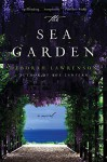 The Sea Garden: A Novel - Deborah Lawrenson