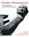 Greater Mesoamerica - Michael S. Foster