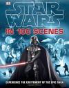 Star Wars in 100 Scenes - Jason Fry
