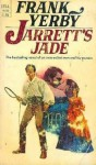 Jarrett's Jade - Frank Yerby