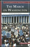 The March on Washington: Uniting Against Racism - Robin S. Doak