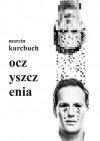 Oczyszczenia - Marcin Kurcbuch