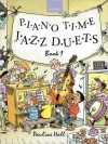 Piano Time Jazz Duets Book 1 - Pauline Hall