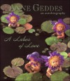 A Labor of Love: An Autobiography - Anne Geddes