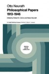 Philosophical Papers 1913 1946: With a Bibliography of Neurath in English - Robert S. Cohen, M Neurath