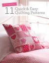 Quilt Essentials - 11 Quick & Easy Quilting Patterns - Various contributors