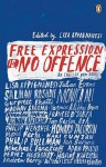 Free Expression Is No Offence - Lisa Appignanesi