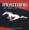 Mustang American Classic - Publications International Ltd.