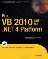 Pro VB 2010 and the .NET 4.0 Platform - Andrew Troelsen, Vidya Vrat Agarwal