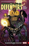 Defenders Vol. 1: Diamonds Are Forever (Defenders (2017-)) - Brian Bendis, David Marquez