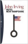 Hotel New Hampshire - John Irving, Pier Francesco Paolini