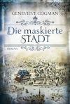 Die maskierte Stadt - Genevieve Cogman