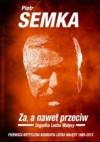 Za, a nawet przeciw - Piotr Semka