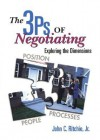 The 3 P's of Negotiating: Exploring the Dimensions - John C. Ritchie