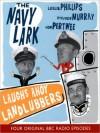 Laughs Ahoy Landlubbers: The Navy Lark, Volume 1 - Leslie Phillips, Stephen Murray, Ronnie Barker
