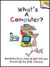 What's a Computer? - Edna Toby, Bob Stevens