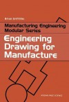 Engineering Drawing for Manufacture - James Barclay, Brian Griffiths