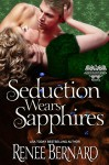 Seduction Wears Sapphires (The Jaded Gentlemen Book 2) - Renee Bernard