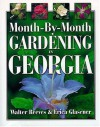 Month-by-month Gardening In Georgia - Erica Glasener, Walter Reeves