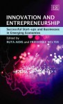 Innovation and Entrepreneurship: Successful Start-Ups in Emerging Economies. Edited by Ruta Aidis and Friederike Welter - Ruta Aidis, Friederike Welter