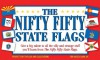 The Nifty Fifty State Flags - Paul Beatrice, Paul Rodhe