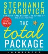 The Total Package Low Price CD: A Novel - Stephanie Evanovich, Katie Schorr