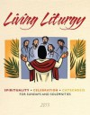 Living Liturgy: Spirituality, Celebration, and Catechesis for Sundays and Solemnities - Year C - Joyce Ann Zimmerman, Kathleen Harmon, Christopher W. Conlon