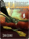 Book of Dragons: Volume One of Five (Chronicles of Tiralainn, #3.1) - Sara Reinke