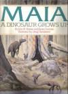 Maia: A Dinosaur Grows Up - John R. Horner, James Gorman, Doug Henderson