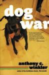 Dog War - Anthony C. Winkler