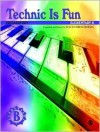 Technic Is Fun: Preparatory : Elementary B (Hirschberg) - David Hirschberg