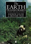 The Earth Transformed: The Classic Readings - Andrew S. Goudie, Heather A. Viles