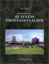 Fundamentals of Business Professionalism: BA 1101 - Ronald J. Ebert, Courtland L. Bovée, John V. Thill, Jon P. Howell