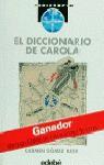 El diccionario de Carola - Carmen Gómez Ojea