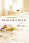 The New York Times Crosswords in Bed: 75 Easy Puzzles from the Pages of The New York Times - Will Shortz