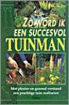 Zo word ik een succesvol tuinman - Alan Titchmarsh, Hajo Geurink