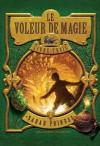 Le voleur de magie - Tome 3 - Sarah Prineas, Antonio Javier Caparo, Jean Esch