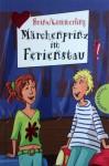 Märchenprinz im Ferienstau - Thomas Brinx, Anja Kömmerling