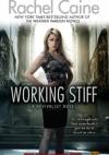 Working Stiff - Rachel Caine
