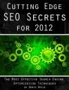 Cutting Edge SEO Secrets for 2012 - David Doyle