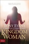 Kingdom Woman: Embracing Your Purpose, Power, and Possibilities - Tony Evans, Chrystal Evans Hurst