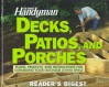 The Family Handyman: Decks, Patios, and Porches - Family Handyman Magazine, Family Handyman Magazine