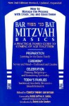 Bar/Bat Mitzvah Basics: A Practical Family Guide to Coming of Age Together - Helen Leneman
