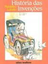 História das Invenções - Monteiro Lobato, Marguerita Bornstein