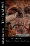 The Dead Wall (Forsaken) - Van Slyke, Patrick