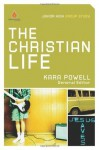 The Christian Life: Junior High Group Study (Uncommon) - Kara Powell
