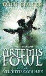By Eoin Colfer - The Atlantis Complex (Artemis Fowl) (1st Edition) (7.4.2010) - Eoin Colfer